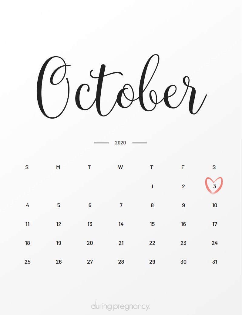 Due Date: October 3, 2020   During Pregnancy
