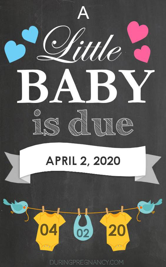 Due Date: April 2, 2020   During Pregnancy